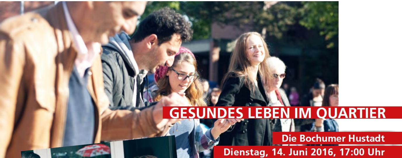 """""""Gesundes Leben im Quartier: Die Bochumer Hustadt"""""""